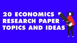 topic for research paper in economics